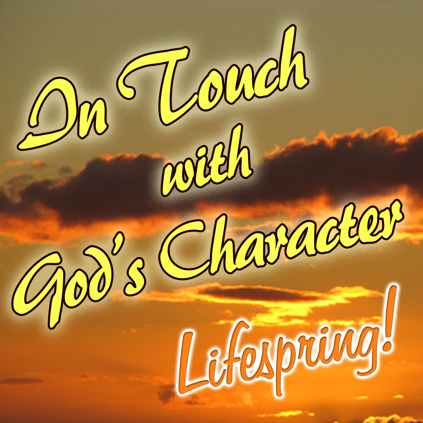 Lifespring!s In Touch With God's Character