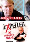 Expelled: The John Sullivan Interview