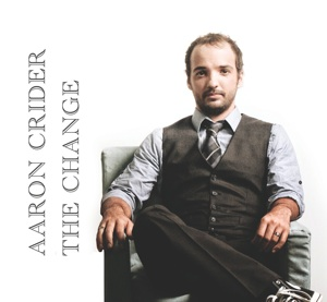 "Aaron Crider ""The Change"""
